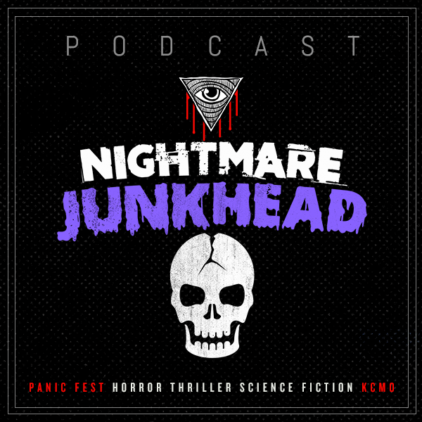 panic_fest_2019_podcast_nightmare_junkhead