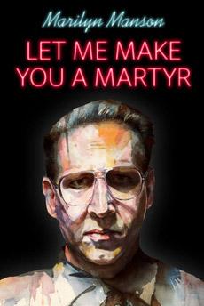 poster_let_me_make_you_a_martyr